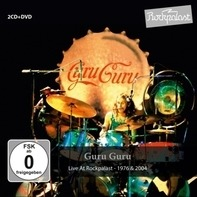 Guru Guru - Live At Rockpalast 1976 & 2004