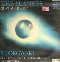 Gustav Holst ; Leopold Stokowski , Los Angeles Philharmonic Orchestra - The Planets