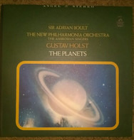 Gustav Holst - Sir Adrian Boult , New Philharmonia Orchestra With The Ambrosian Singers - The Planets