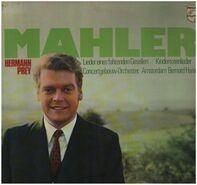 Gustav Mahler - Hermann Prey , Concertgebouworkest , Bernard Haitink - Lieder Eines Fahrenden Gesellen / Kindertotenlieder