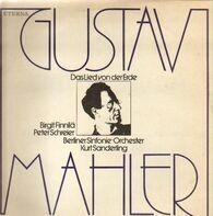 Gustav Mahler , Birgit Finnilä , Peter Schreier , Berliner Sinfonie Orchester , Kurt Sanderling - Das Lied von der Erde