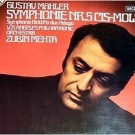 Gustav Mahler / Los Angeles Philharmonic Orchestra , Zubin Mehta - Symphony Nr. 5 In Cis-Moll / Symphonie Nr. 10 Fis-Dur: Adagio