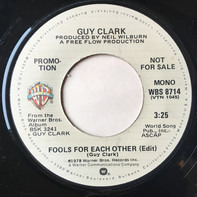 Guy Clark - Fools For Each Other