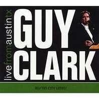 Guy Clark - Live From Austin,TX