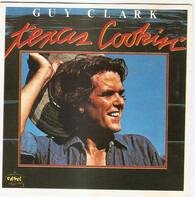 Guy Clark - Texas Cookin'