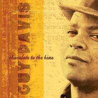 Guy Davis - Chocolate to the Bone