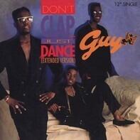 Guy - Don't Clap ... Just Dance