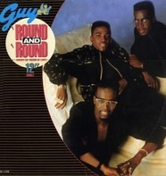 Guy - Round And Round (Merry Go 'Round Of Love)