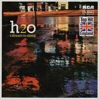 H2o - I Dream To Sleep