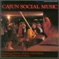 Hadley Fontenot a.o. - Cajun Social Music