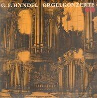 Händel / Rudolf Ewerhart an der großen Orgel zu Weingarten - Orgelkonzerte