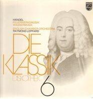Händel/Raymond Leppard, English Chamber Orchestra - Feuerwerksmusik*Wassermusik