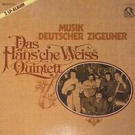 Häns'che Weiss Quintett - Musik Deutscher Zigeuner