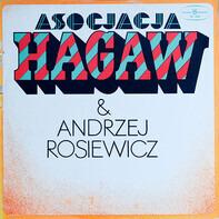 Hagaw & Andrzej Rosiewicz - Asocjacja Hagaw & Andrzej Rosiewicz