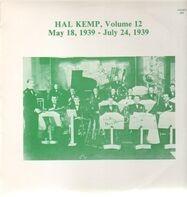 Hal Kemp - Volume 12, May 18, 1939 - Jul. 24, 1939
