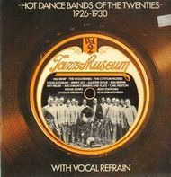 Hal Kemp, The Wolverines, The Cotton Pickers... - Jazz-Museum Vol. 2 - Hot Dance Bands Of The Twenties 1926-1930