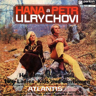Hana A Petr Ulrychovi , Atlantis - Hej Dámy, Děti A Páni / Hey Ladies, Kids And Gentlemen