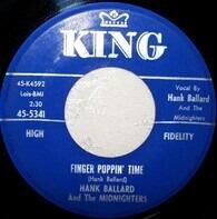 Hank Ballard & The Midnighters - Finger Poppin' Time / I Love You, I Love You So-o-o