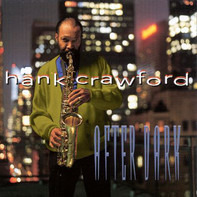Hank Crawford - After Dark