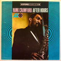 Hank Crawford - After Hours