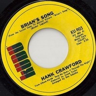 Hank Crawford - Brian's Song / In The Wee Small Hours Of The Morning