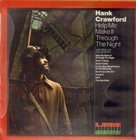 Hank Crawford - Help Me Make It Through the Night