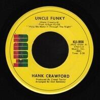 Hank Crawford - Unkle Funky
