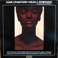 Hank Crawford - I Hear a Symphony