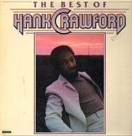 Hank Crawford - The Best Of