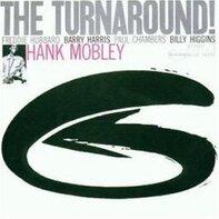 Hank Mobley - The Turnaround!