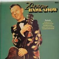 Hank Snow - 20 Of The Best