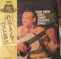 Hank Snow - Sings Jimmie Rodgers Songs