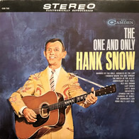 Hank Snow - The One and Only Hank Snow