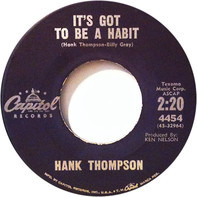 Hank Thompson - It's Got To Be A Habit
