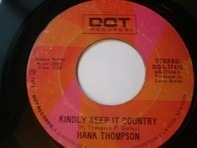 Hank Thompson - Kindly Keep It Country