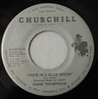 Hank Thompson - Once In A Blue Moon