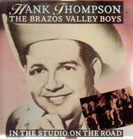 Hank Thompson & The Brazos Valley Boys - In the Studio, On the Road