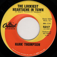 Hank Thompson - The Luckiest Heartache In Town / Whatever Happened To Mary?