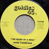 Hank Thompson - The Mark Of A Heel / Next Time I Fall In Love