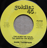 Hank Thompson - The Older The Violin, The Sweeter The Music / Who Left The Door To Heaven Open