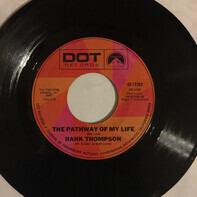 Hank Thompson - The Pathway Of My Life
