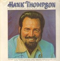 """Hank Thompson - Sings The Hits Of Nat """"King"""" Cole"""