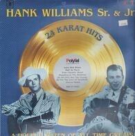 Hank Williams , Hank Williams Jr. - 24 Karat Hits - A Double Dozen Of All Time Greats