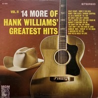 Hank Williams - 14 More Of Hank Williams' Greatest Hits Vol. II