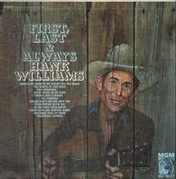 Hank Williams - First, Last And Always