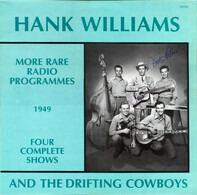 Hank Williams With His Drifting Cowboys - More Rare Radio Programmes