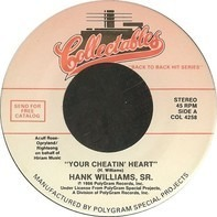 Hank Williams - Your Cheatin' Heart / Cold, Cold Heart