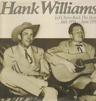 Hank Williams - Let's Turn Back The Years (July 1951-June 1952)