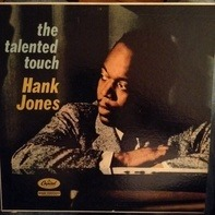 Hank Jones - The Talented Touch