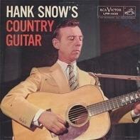 Hank Snow And The Rainbow Ranch Boys - Hank Snow's Country Guitar